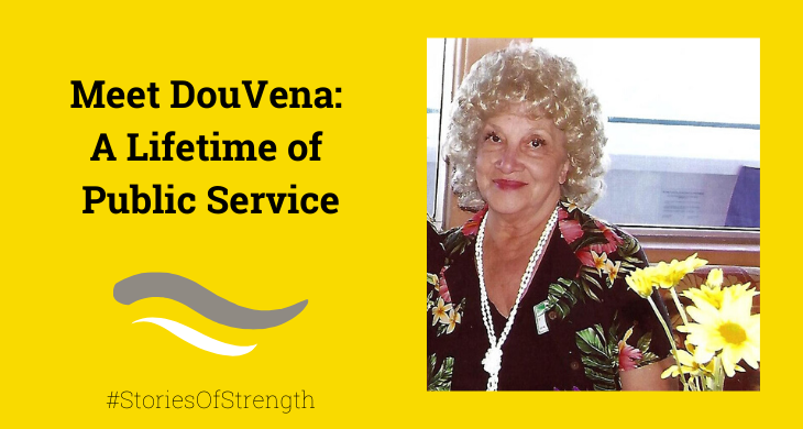 Meet DouVena: A Lifetime of Public Service
